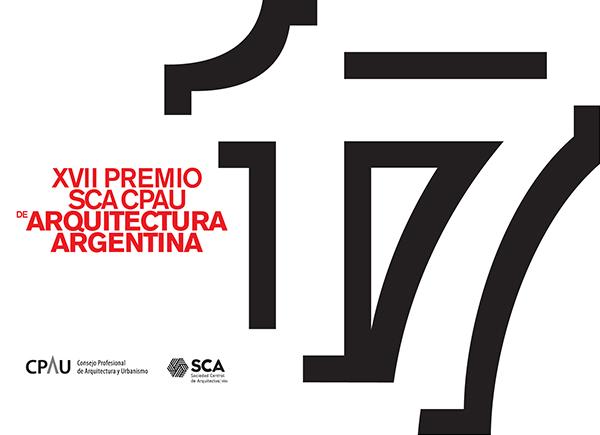 XVII Premio SCA CPAU de Arquitectura Argentina 2018 | Bases