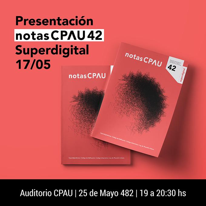 Conferencia Superdigital | notas CPAU #42